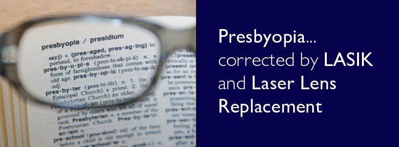 Presbyopia - Laser lens replacement - lasik- Centre for Sight - Banner